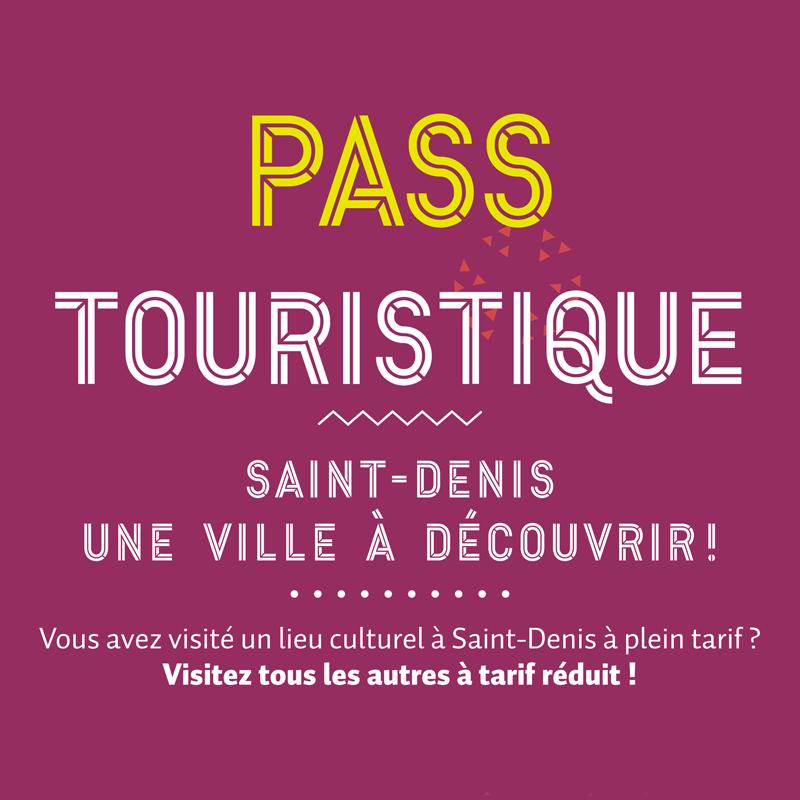 Pass touristique Saint-Denis